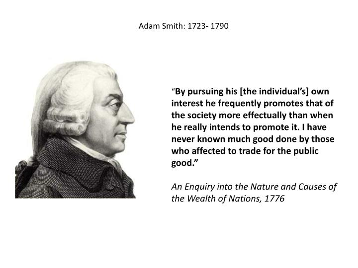 Adam Smith: 1723- 1790