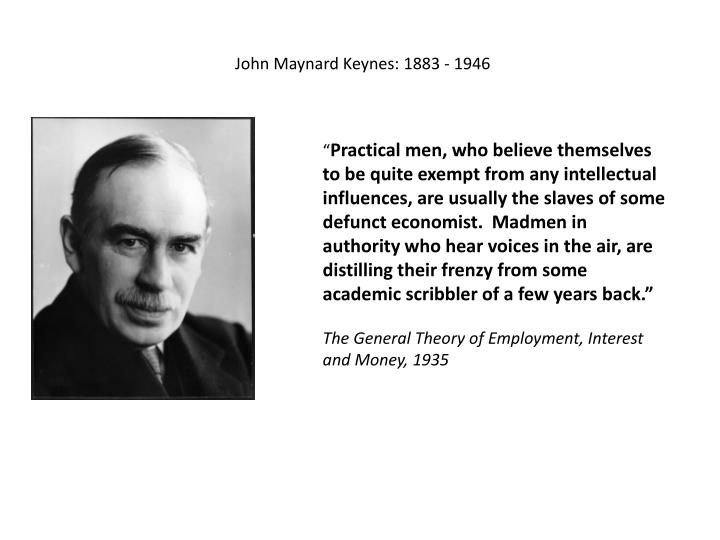 John Maynard Keynes: 1883 - 1946
