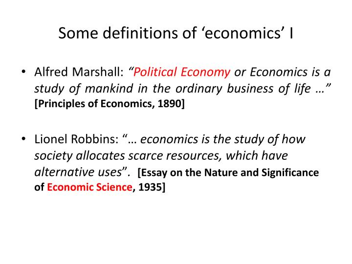 Some definitions of 'economics' I