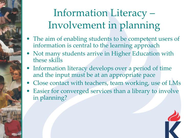 Information Literacy – Involvement in planning