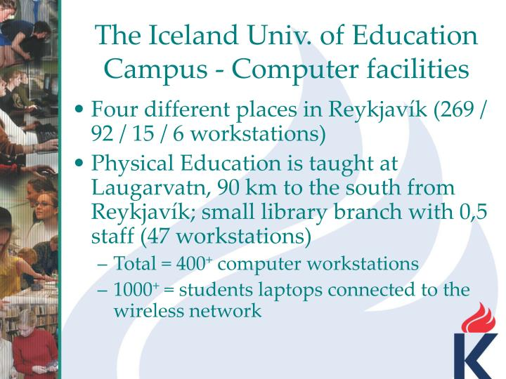 The Iceland Univ. of Education