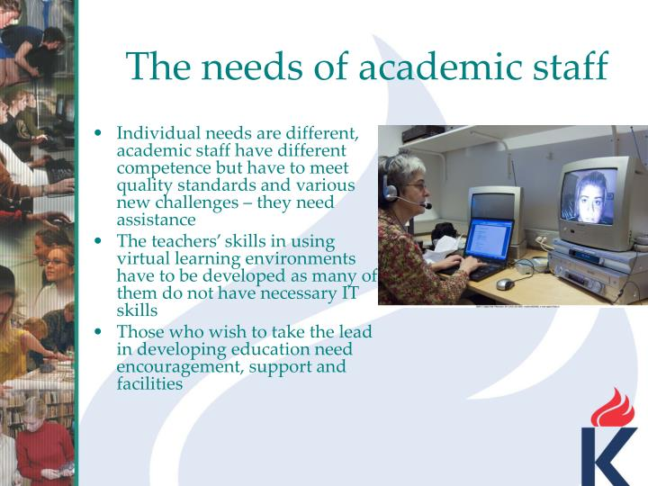 The needs of academic staff