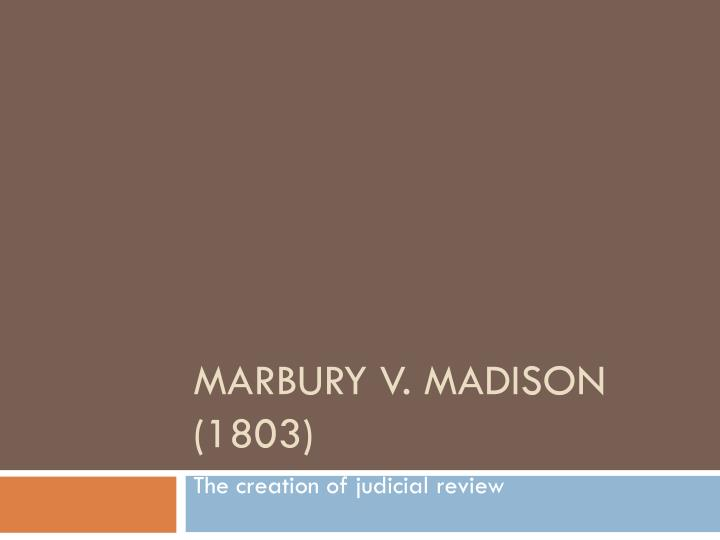 marbury vs madison essay marbury vs madison essay order research marbury v madison judicial review sample essay galerisenyuz commarbury v madison essay by