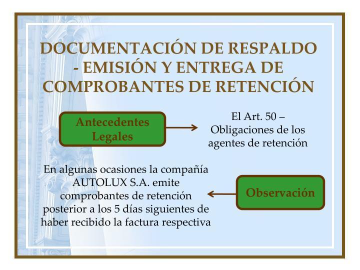 DOCUMENTACIÓN DE RESPALDO - EMISIÓN Y ENTREGA DE COMPROBANTES DE RETENCIÓN