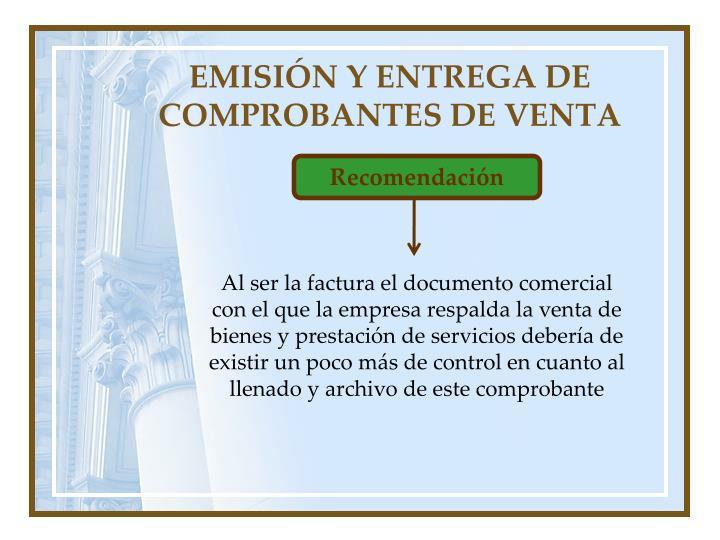 EMISIÓN Y ENTREGA DE COMPROBANTES DE VENTA
