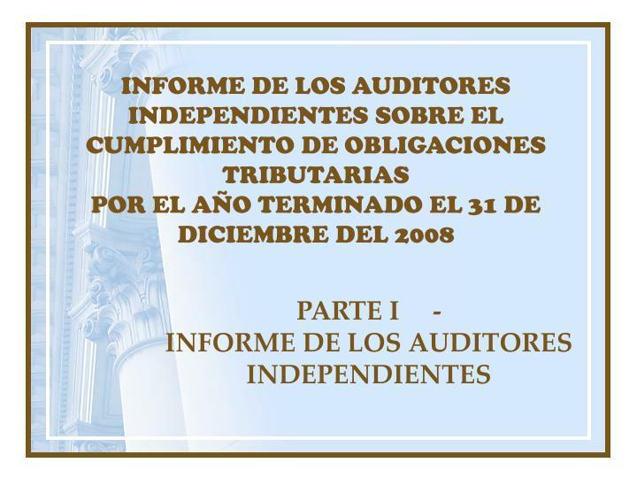 INFORME DE LOS AUDITORES INDEPENDIENTES SOBRE EL CUMPLIMIENTO DE OBLIGACIONES TRIBUTARIAS