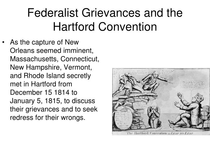 Federalist Grievances and the Hartford Convention