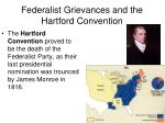 federalist grievances and the hartford convention2