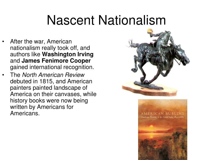 Nascent Nationalism