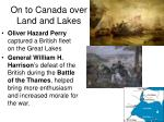 on to canada over land and lakes2