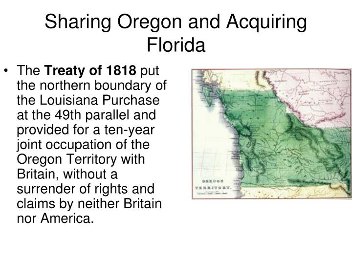 Sharing Oregon and Acquiring Florida