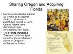 sharing oregon and acquiring florida2