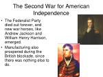 the second war for american independence1