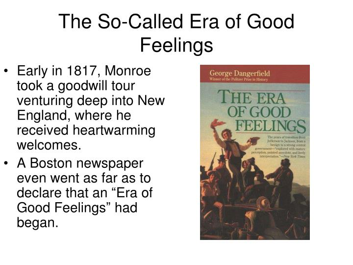 The So-Called Era of Good Feelings