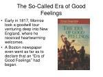 the so called era of good feelings1