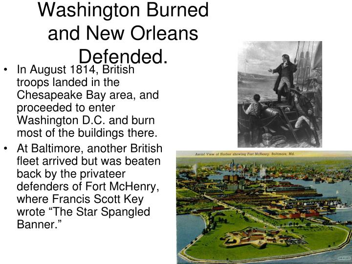 Washington Burned and New Orleans Defended.
