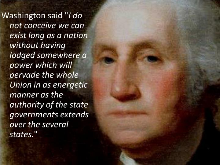 Washington said ""