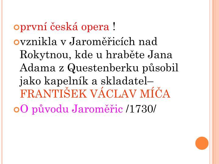 první česká opera