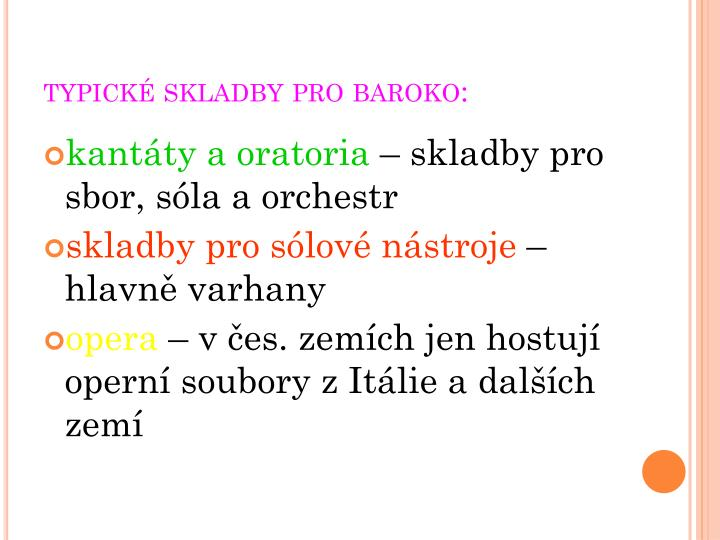 typické skladby pro baroko: