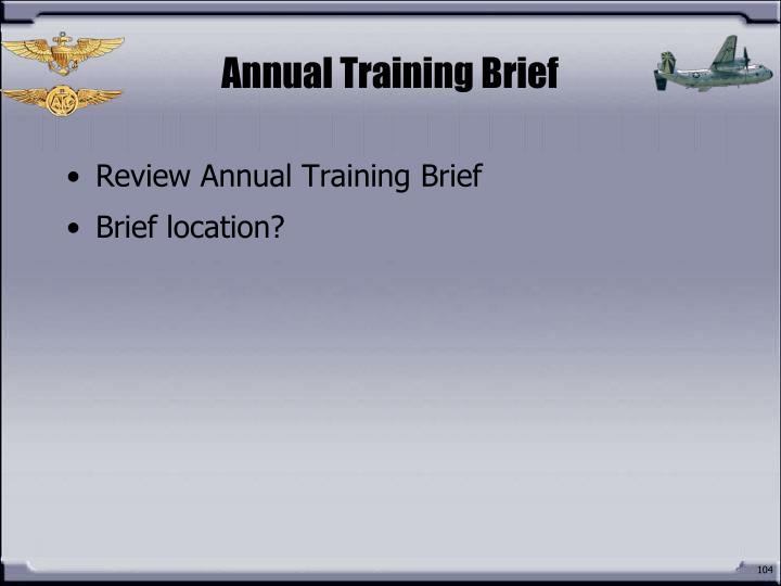 Annual Training Brief