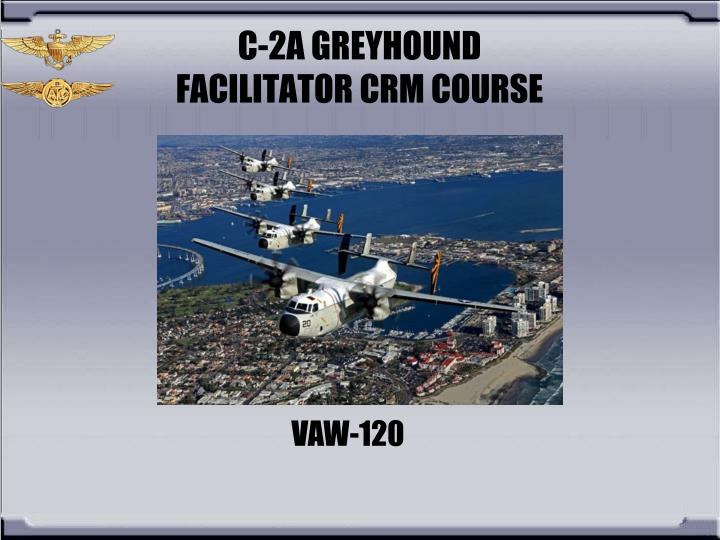 C 2a greyhound facilitator crm course