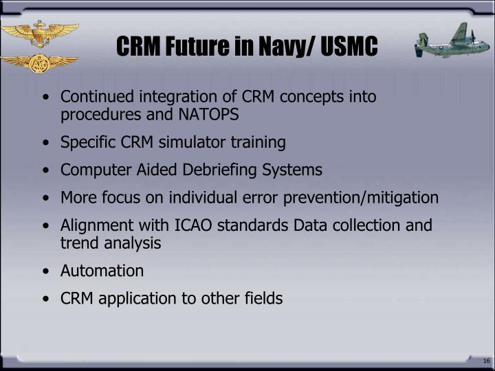 CRM Future in Navy/ USMC