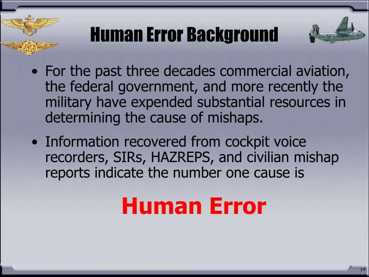 Human Error Background