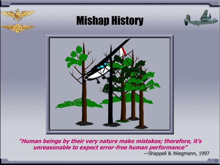 Mishap History