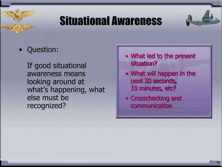 Situational Awareness