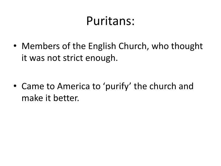 Puritans: