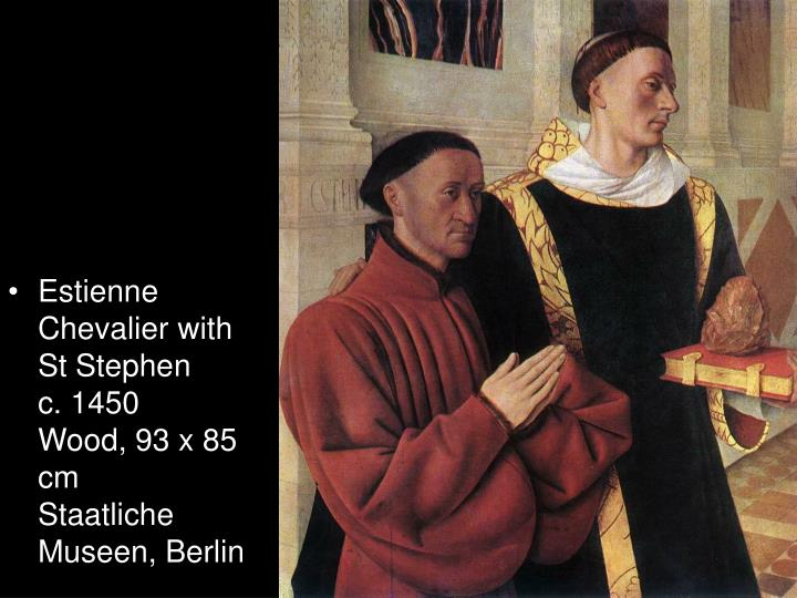 Estienne Chevalier with St Stephen
