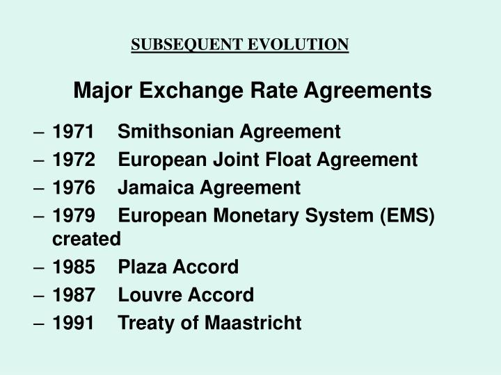 Major Exchange Rate Agreements