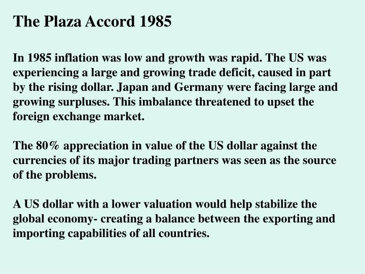 The Plaza Accord 1985