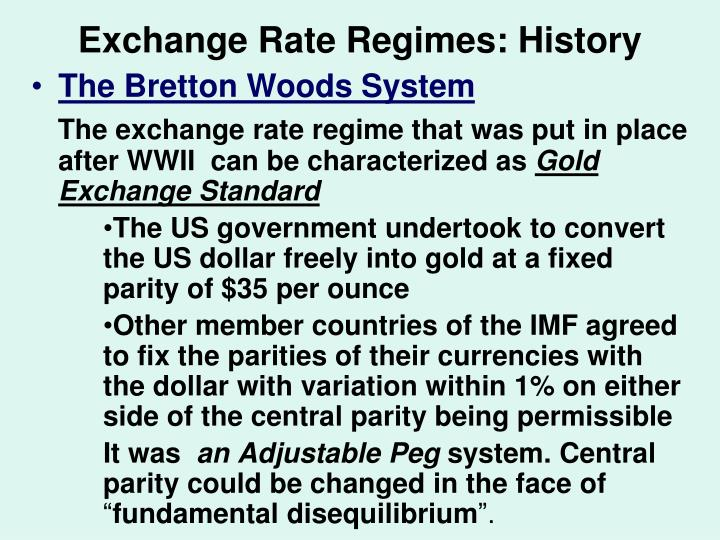 Exchange Rate Regimes: History