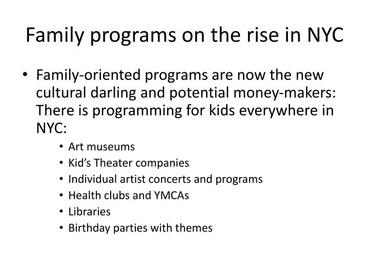 Family programs on the rise in NYC