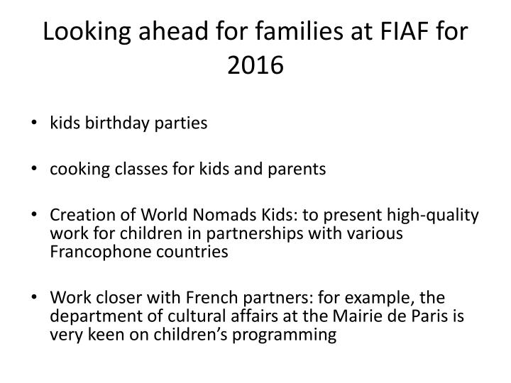 Looking ahead for families at FIAF for 2016