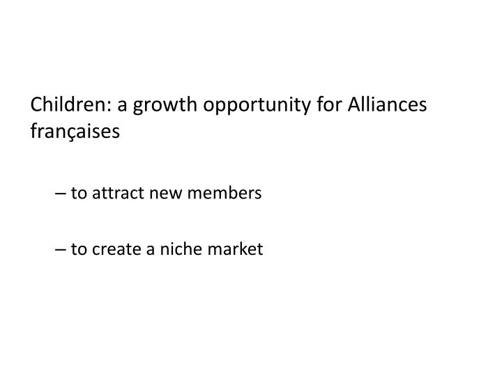 Children: a growth opportunity