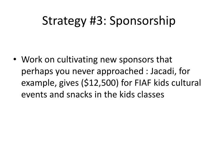 Strategy #3: Sponsorship