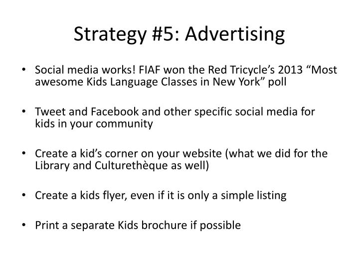 Strategy #5: Advertising