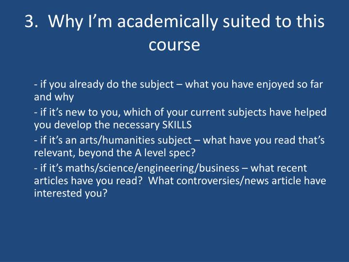 3.  Why I'm academically suited to this course