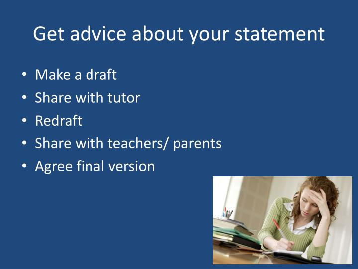 Get advice about your statement