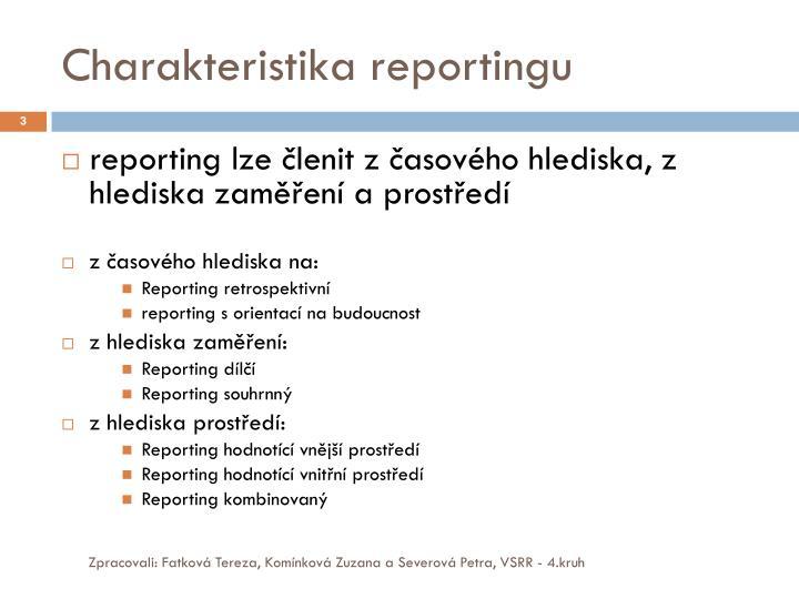 Charakteristika reportingu