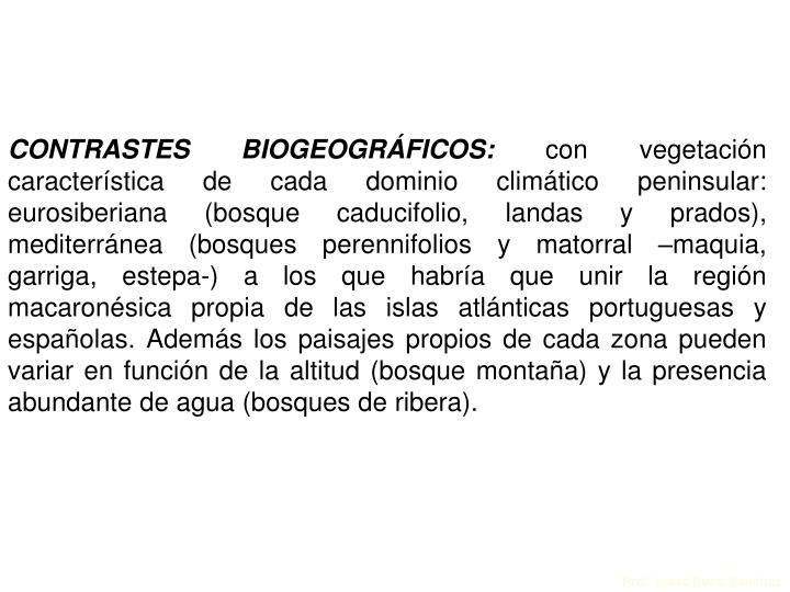 CONTRASTES BIOGEOGRÁFICOS: