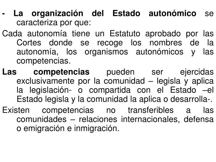 - La organización del Estado autonómico