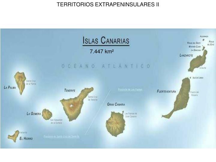 TERRITORIOS EXTRAPENINSULARES II