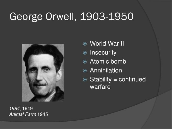 George Orwell, 1903-1950