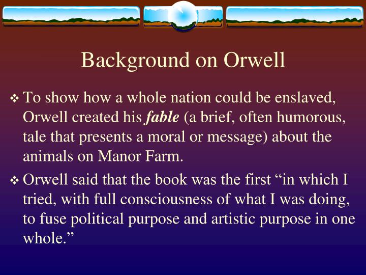 the political fables in george orwells animal farm Seven decades ago, george orwell's animal farm was published in the united  states  communism was never a powerful political force in either the united  states  the fable delivered a persuasive and easily understood indictment of  the.