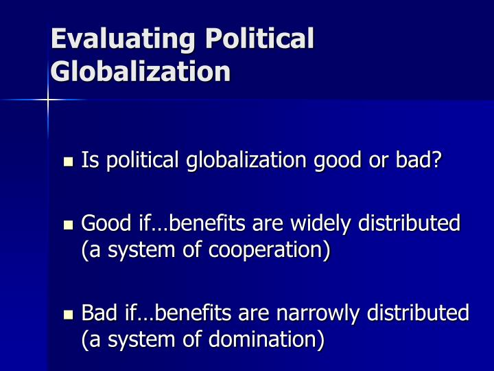 Evaluating Political Globalization