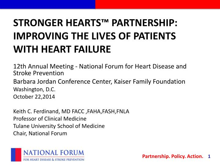 Stronger hearts partnership improving the lives of patients with heart failure
