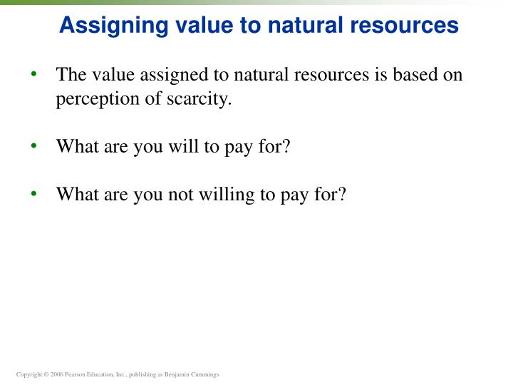Assigning value to natural resources
